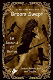 Broom Swept: The Rise of the Witchy Girls