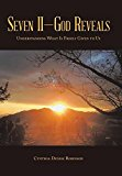 Seven II-God Reveals: Understanding What Is Freely Given to Us