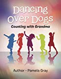 Dancing over Dogs: Counting with Grandma