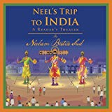 Neel's Trip to India: A Reader's Theater