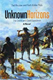 Unknown Horizons: The Lewis and Clark Expedition