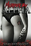 Murder by Alpha