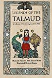 Legends of the Talmud: A Collection Of Ancient Magical Jewish Tales