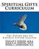 Spiritual Gifts Curriculum: The Divine Key To Church Vision Success