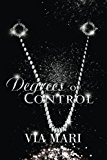 Degrees of Control (A Prestian Series Book 3) (Volume 1)