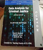 University of Central Florida CCJ 4746 Data Analysis for Criminal Justice Custom Edition - 2...