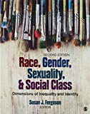 BUNDLE: Healey: Race, Ethnicity, Gender, and Class, 8e + Ferguson: Race, Gender, Sexuality, ...
