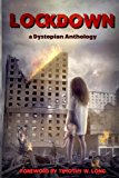 Lockdown A Dystopian Anthology