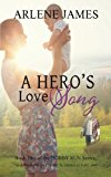 A Hero's Love Song: Book Two of the HOBBY RUN Variety Praise Band Book Series (Volume 2)
