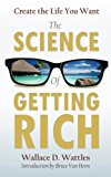 Create the Life You Want with The Science of Getting Rich