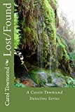 Lost/Found: A Cassie Townsend Detective Series (The Lost Series) (Volume 2)