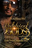 Bulletproof Gods 2 (Volume 2)