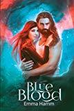 Blue Blood (Series of Blood) (Volume 3)