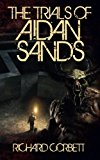 The Trials Of Aidan Sands