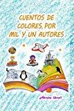 Cuentos de colores, por mil y un autores (Spanish Edition)