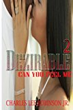 Dezirable 2: Can You Feel Me (Volume 2)