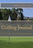 Golfing Journal: The Villages Golf and Recreation Community