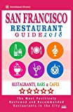 San Francisco Restaurant Guide 2018: Best Rated Restaurants in San Francisco - 500 restauran...
