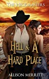 Hell & A Hard Place (The Heckmasters) (Volume 1)