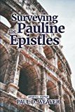 Surveying the Pauline Epistles (Surveying the New Testament) (Volume 2)