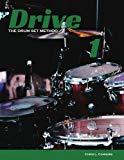 Drive: The Drum Set Method (Volume 1)