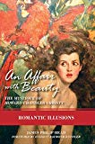 An Affair with Beauty - The Mystique of Howard Chandler Christy: Romantic Illusions