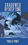 Shadowed by Deep Time