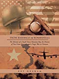 From Baseballs to Bombshells: The Memoir of a Small-Town Montana Boy, the History of Two Gre...