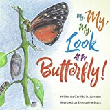 My, My, My!: Look at the Butterfly