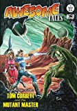 Awesome Tales #5: Tom Corbett and the Mutant Master (Volume 5)