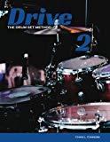 Drive: The Drum Set Method (Volume 2)