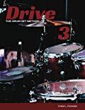 Drive: The Drum Set Method (Volume 3)