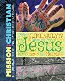 MISSION:CHRISTIAN v4: June-July 2017 (Volume 4)