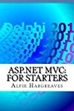 ASP.NET MVC:  For Starters