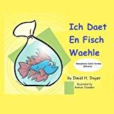 Ich daet en fisch waehle (German Edition)