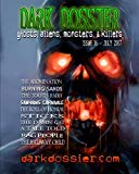 Dark Dossier #16: The Magazine of Ghosts, Aliens, Monsters, & Killers!