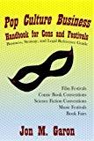 Pop Culture Business Handbook for Cons and Festivals