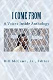 I Come From: A Voices Inside Anthology
