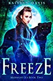 Freeze (Midnight Ice) (Volume 2)