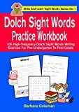 Dolch Sight Words Practice Workbook: 105 high-frequency Dolch sight   words writing exercise...