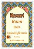 Masnavi: Book 4: In Farsi with English Translation