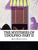 The Mysteries of Udolpho: Part II (Volume 2)