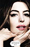 Notebook : Anne Hathaway 01: Journal Dot-Grid,Graph,Lined,Blank No Lined, Small Pocket Noteb...