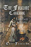 The Folklore Cookbook: Fairy Tales and Recipes