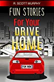 Fun Stories For Your Drive Home