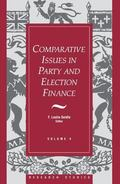 Comparative Issues in Party and Election Finance (Research Studies, V. 4)