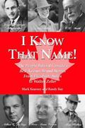 I Know That Name! The People Behind Canada's Best Known Brand Names from Elizabeth Arden to ...