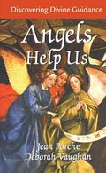 Angels Help Us Discovering Divine Guidance