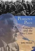 Pearson's Prize Canada And the Suez Crisis