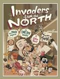 Invaders from the North How Canada Conquered the Comic Book Universe